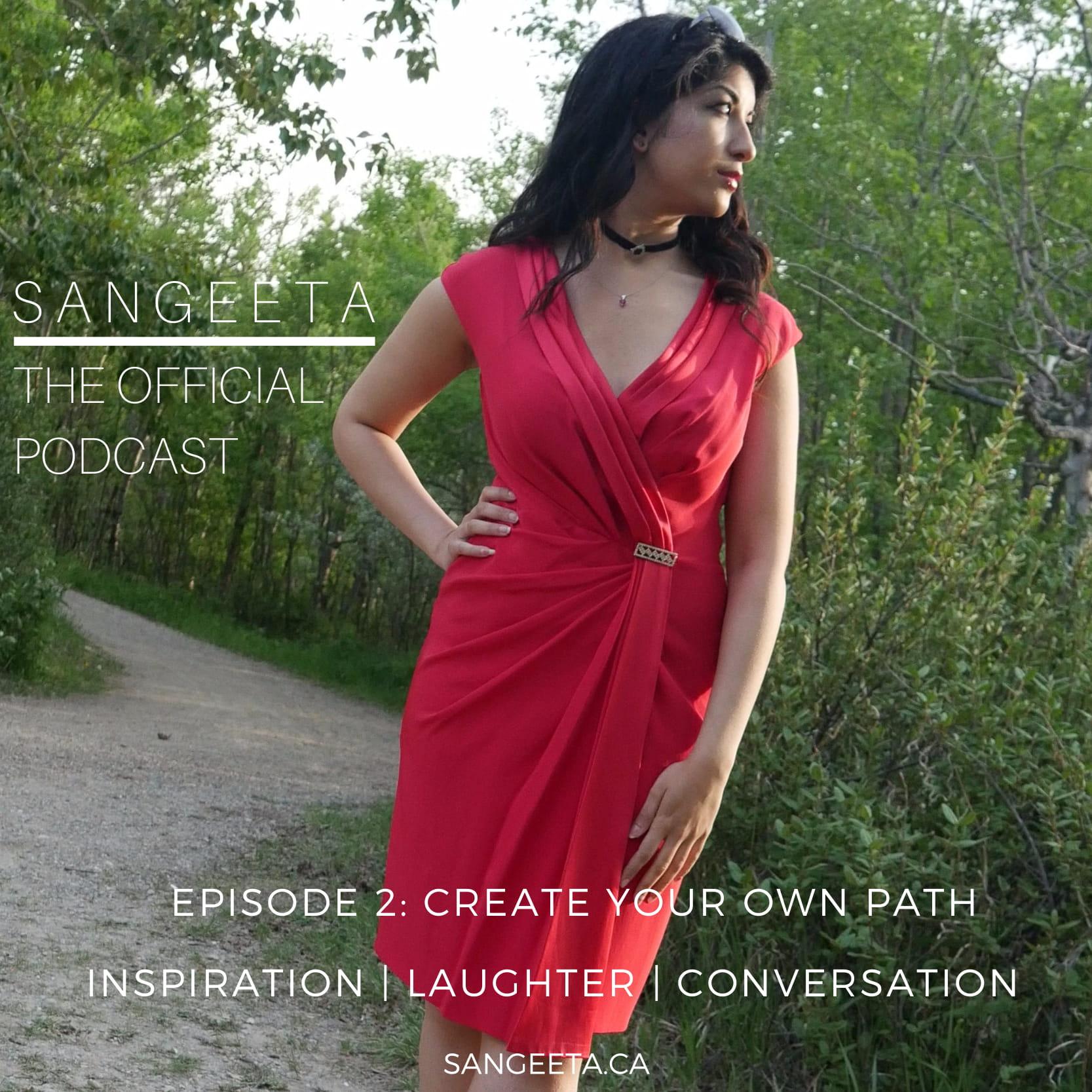 Sangeeta D Podcast 2